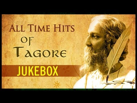 All Time Hits Of RABINDRANATH TAGORE Audio Jukebox | Bengali...