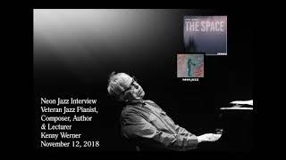 A Neon Jazz Interview with Veteran Jazz Pianist, Composer & Author Kenny Werner