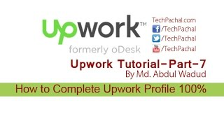How to Complete Upwork Profile 100% - Upwork Tutorial Part-7