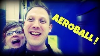 WHAT IS AEROBALL?