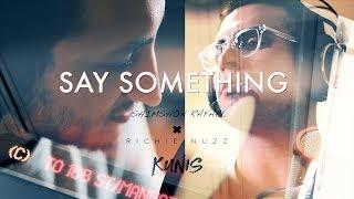 Download Lagu Say Something - Justin Timberlake ft. Chris Stapleton COVER  Richie Nuzz,Kunis,Shimshon Raphael Gratis STAFABAND