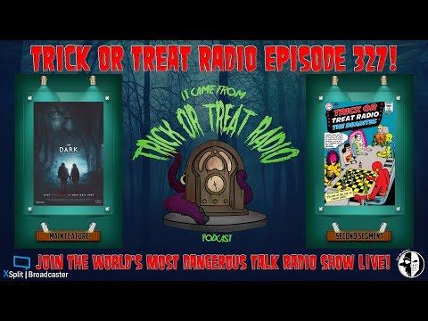 Trick Or Treat Radio Episode 327 - The Dark Film Discussion