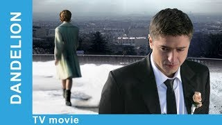 The Dandelion. Russian Movie. StarMediaEN. Melodrama. English Subtitles