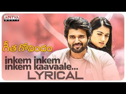 Download Lagu  Inkem Inkem Inkem Kaavaale al | Geetha Govindam Songs | Vijay Devarakonda, Rashmika Mandanna Mp3 Free