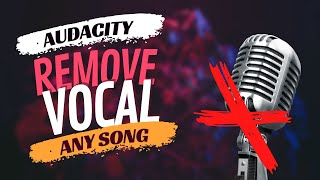 How To Remove Vocal From Any Songs With Audacity