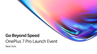 OnePlus 7 Pro - Launch Event, New York