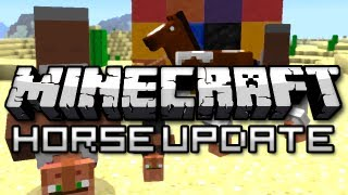 Minecraft: The Horse Update! (Version 1.6 Overview)