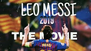 LEO MESSI- THE MOVIE_2019|THE GOAT