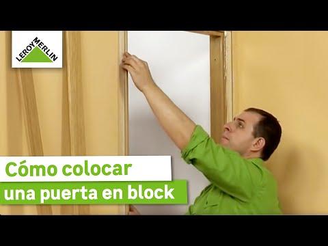 Cómo colocar una puerta en block - Leroy Merlin