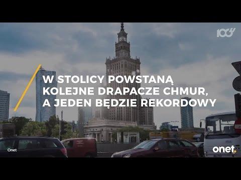 Najwyższy Wieżowiec Europy Powstanie W Warszawie