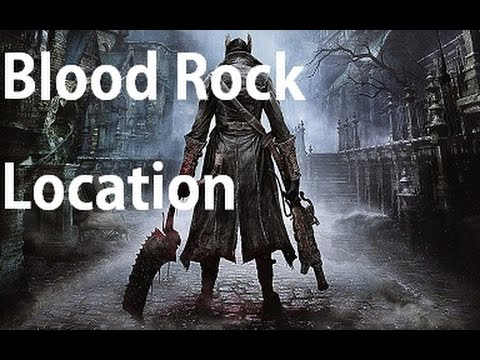 Bloodborne - Blood Rock Location Weapon Master Trophy