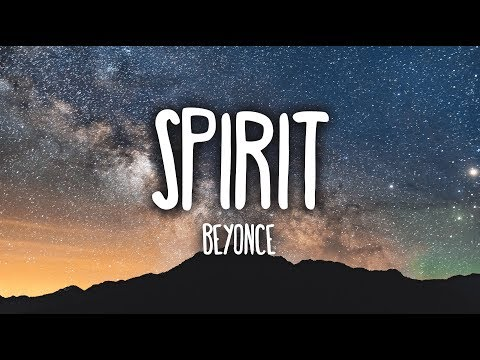 Beyoncé - Spirit (Lyrics) [The Lion King]