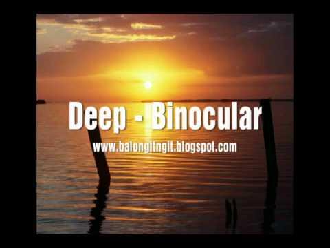 Binocular - Deep
