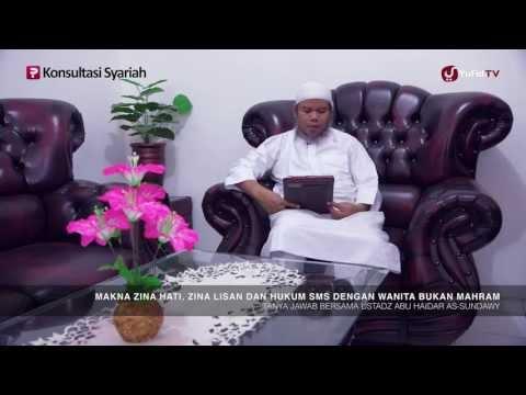 Tanya Jawab Islam: Makna Zina Lisan Dan Hati & Hukum SMS Wanita Non-Mahrom - Ustadz Abu Haidar