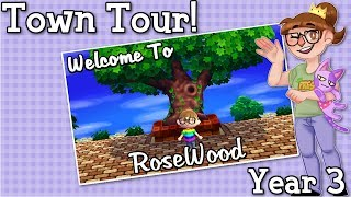 Welcome to RoseWood - Town Tour (Year 3)