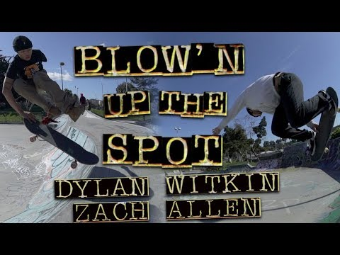 Blow'n Up The Spot with Dylan Witkin & Zach Allen | Potrero Park