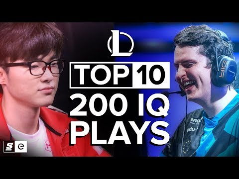 The Top 10 200 IQ League of Legends Plays