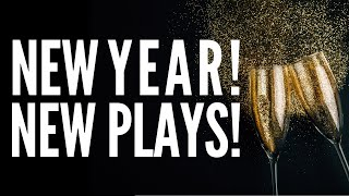 New Year, New Plays