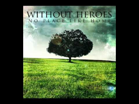 without heroes - The Apologetic Enthusiast