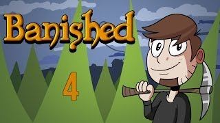 LETS PLAY BANISHED | EPISODE 4