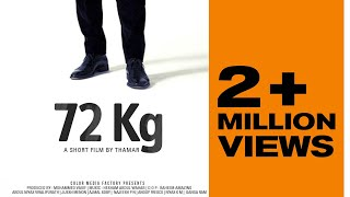 72 Kg | Award winning short film by Thamar | Samsung Note 5 | Dubai International film Festival