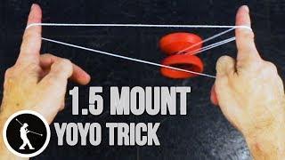 Learn the 1.5 Mount Yoyo Trick