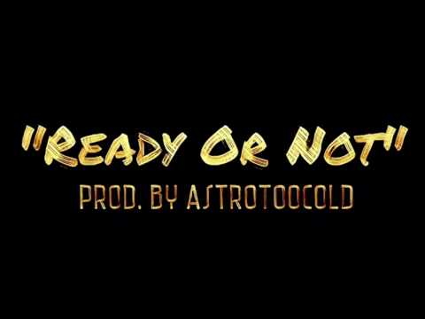 Ready Or Not Remake | HipHop/Rap Type Beat | Kendrick Lamar Type Beat | Prod. By AstroTooCold
