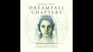 download lagu Dreamfall Chapters Reborn Original Soundtrack - Reborn gratis