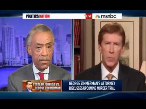 Zimmerman Trial: Attorney Mark O'Mara Owns Charlatan Al Sharpton On His Show - Politics Nation