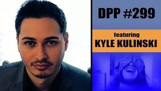 Kyle Kulinski Joins Us! - Trump Discussion - Tommy Sotomayor Lies Again - Drunken Peasants #299