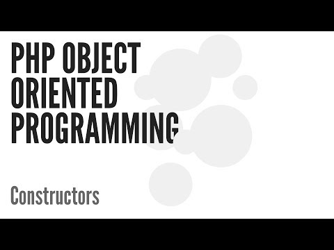 PHP Object Oriented Programming (OOP): Constructors (3/13)
