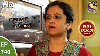 Crime Patrol Dial 100 - Ep 740 - Full Episode - 23rd  March, 2018