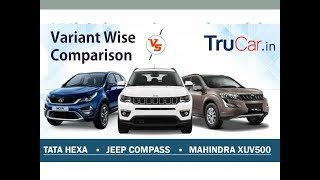 Jeep Compass Vs Mahindra XUV 500 Vs Tata Hexa, Which one is for You? Hindi | Trucar