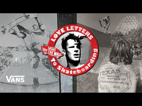Loveletters Season 9: Texas | Jeff Gross's Loveletters to Skateboarding