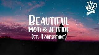 MOTi & JETFIRE - Beautiful (ft. Lovespeake) Lyric Video