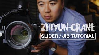ZHIYUN CRANE v2 | Slider + Jib Tutorial