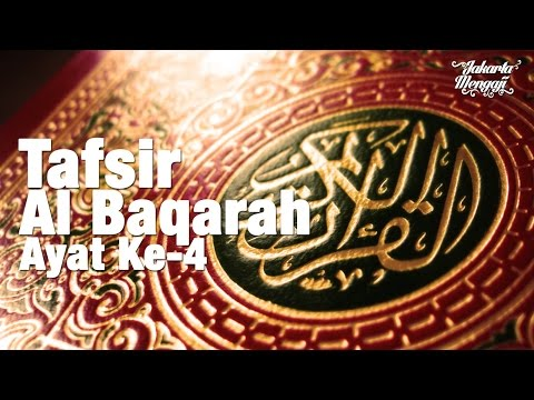 Kajian Kitab: Tafsir Surat Al Baqarah Ayat Ke-4  - Ustadz Muhtarom