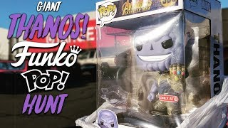 GIANT THANOS Funko Pop Hunt! (Avengers Infinity War)