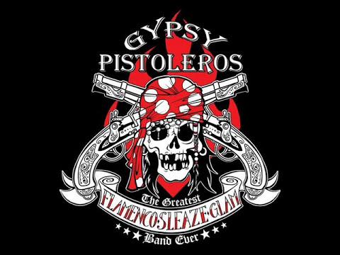 Gypsy Pistoleros - Una Para Todo Es Bandido