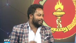 EPRDF from where to where and country current issues discussion  on ETV part 1