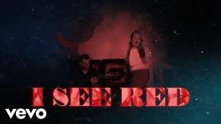 Everybody Loves An Outlaw - I See Red (Official Lyric Video)