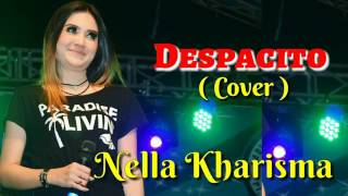 download lagu Nella Kharisma - Despacito Cover gratis