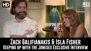 Zach Galifianakis & Isla Fisher Exclusive Interview - Keeping Up With The Joneses
