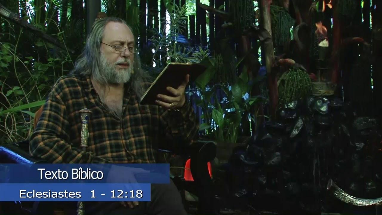Eclesiastes segundo Jesus - Eclesiastes  1:12-18