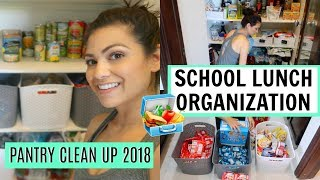 LUNCH SNACKS ORGANIZATION 2018 \\ PANTRY CLEAN UP \\ Style Mom XO