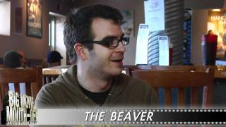 The Beaver - The Big Movie Mouth-Off Reviews: