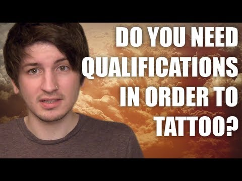 What qualifications do you need to become a tattoo artist for Qualifications for tattoo removal