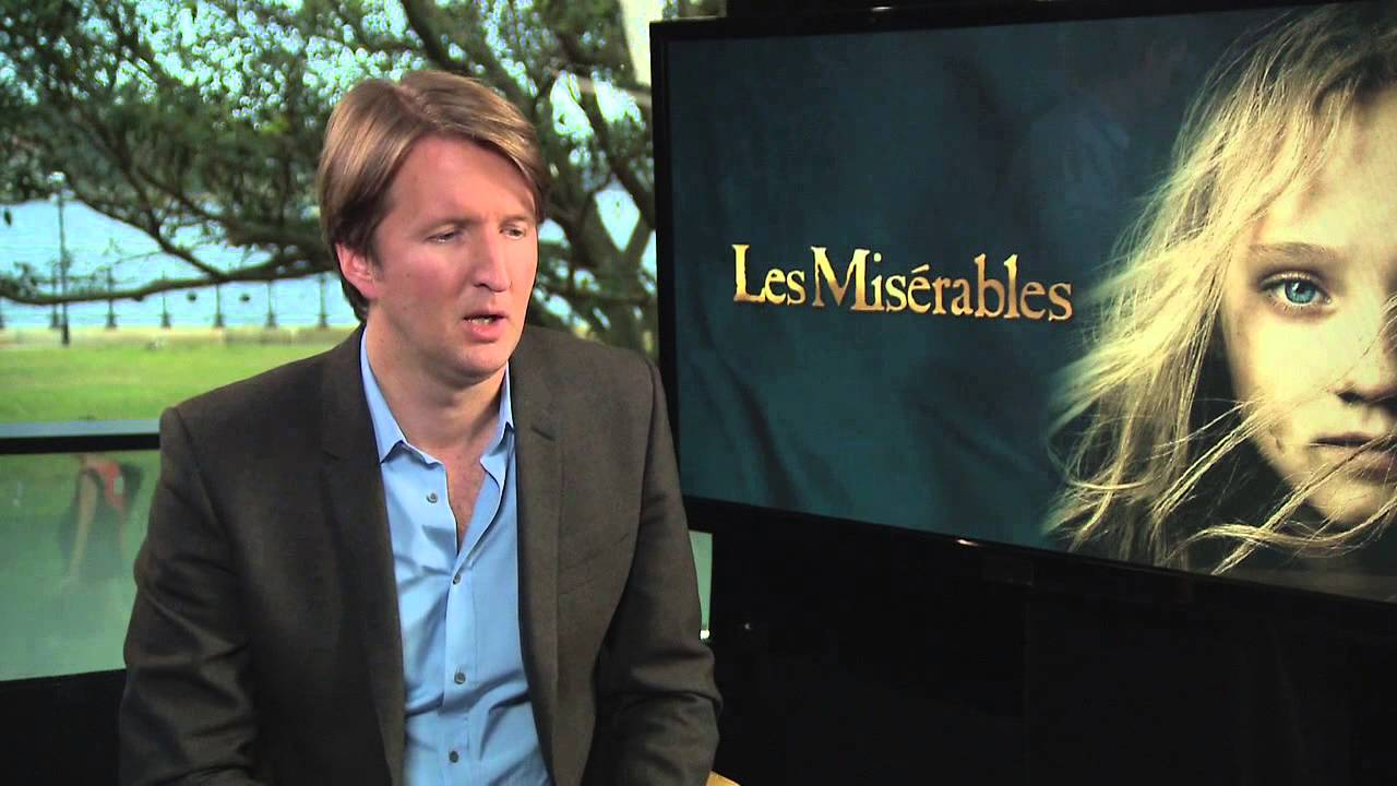 Les Misérables Director Tom