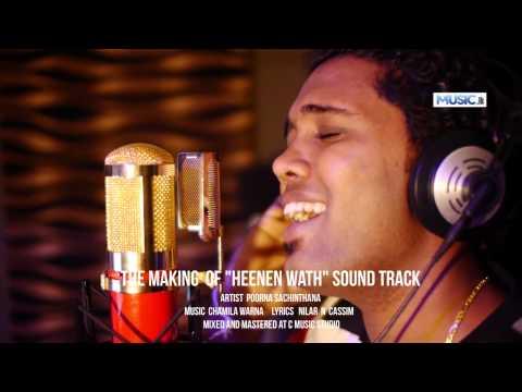 Heenenwath - The Making Of Sound Track - Poorna Sachintha