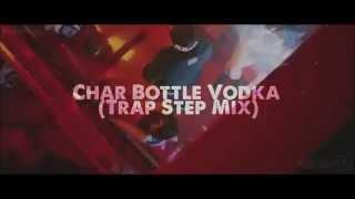 DJ Devil India - Char Bottle Vodka (Trap Step Mix) video Edit